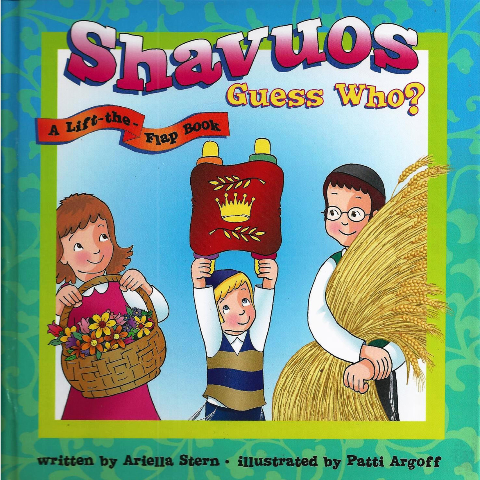 Shavuos - Guess Who?