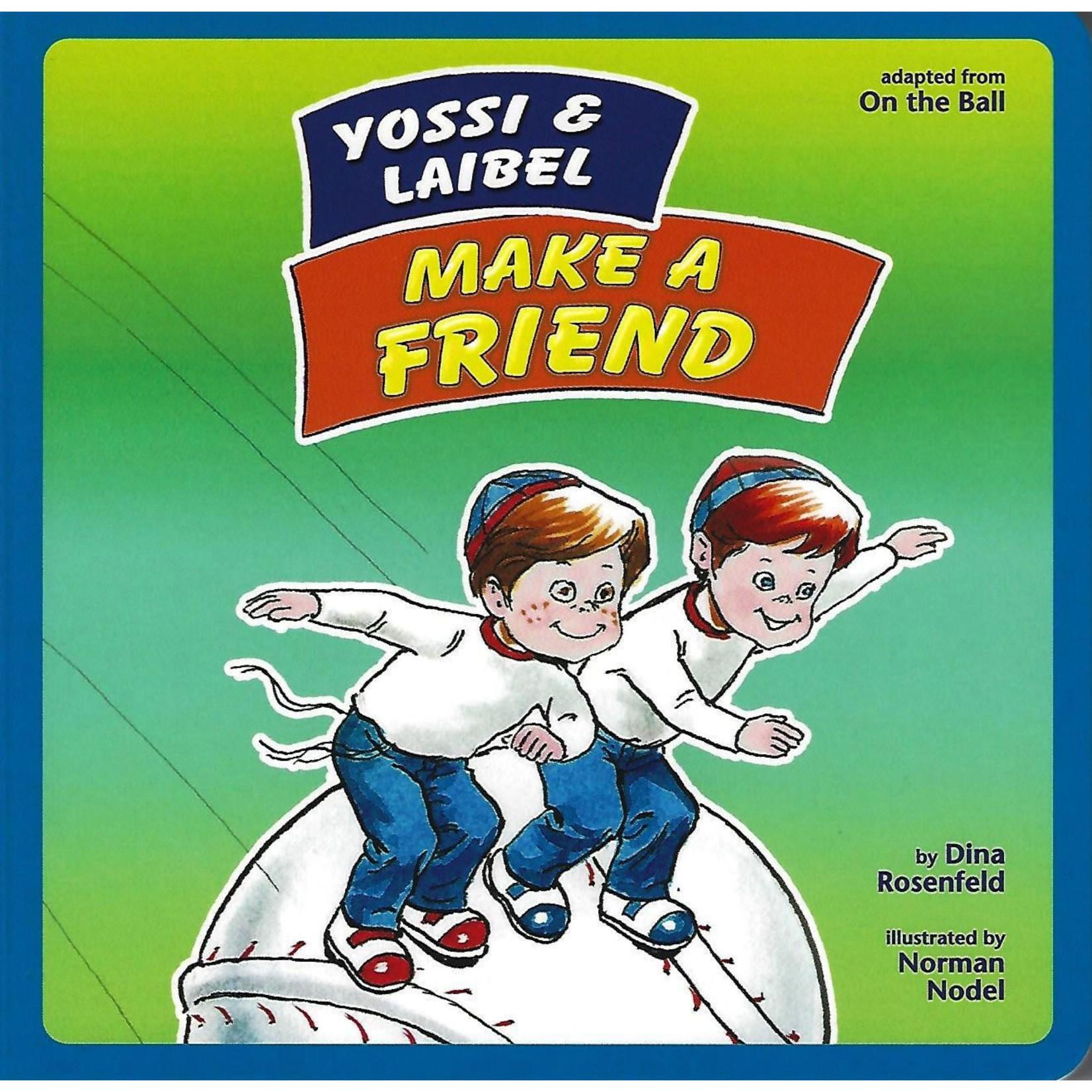 Yossi and Laibel Make a Friend
