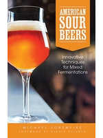 Books American Sour Beers Written by Michael Tonsmeire