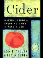 Books Cider Making, Using & Enjoying Sweet & Hard Cider (Proulx)