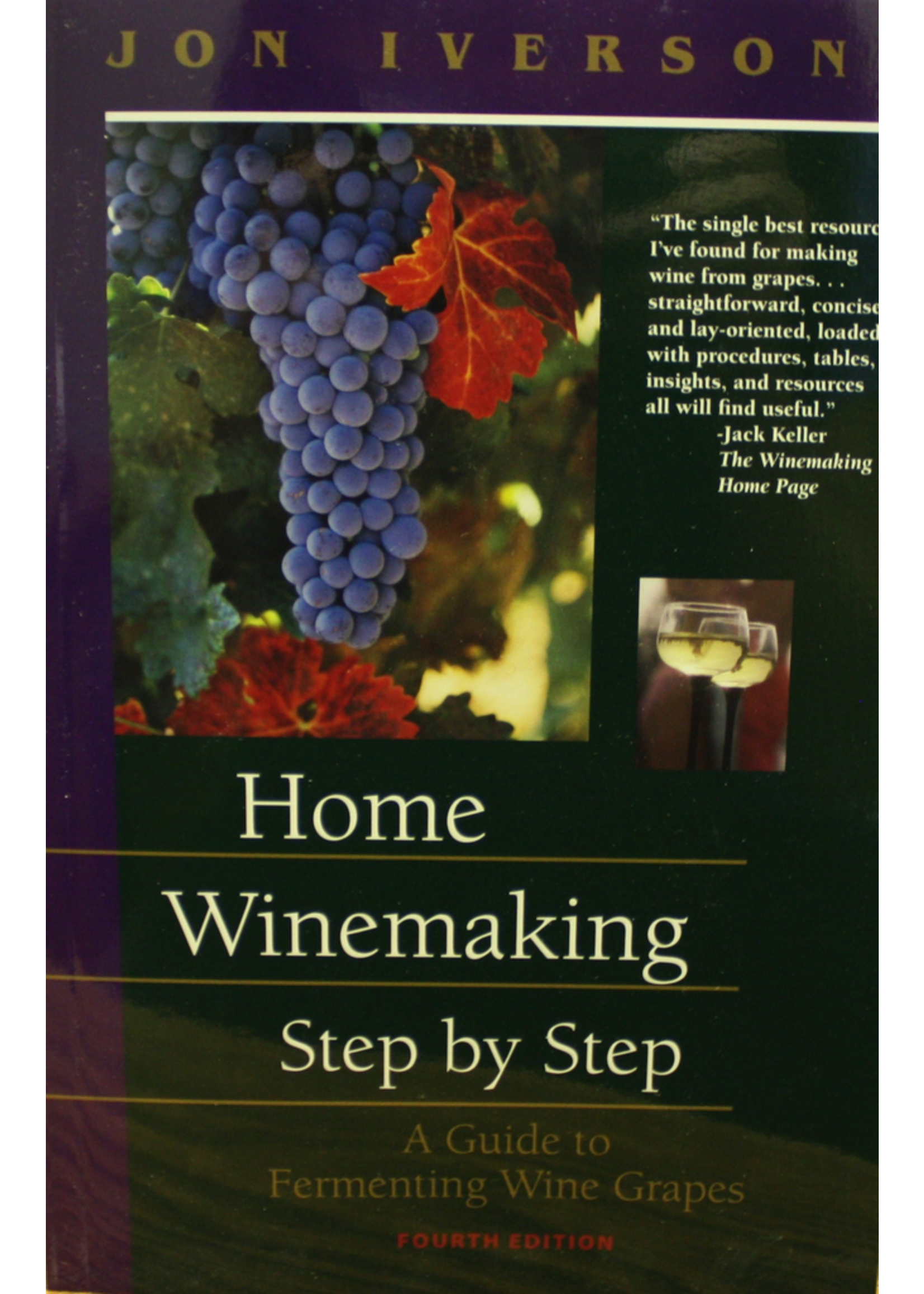 Books Home Winemaking Step by Step (Iverson)