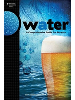 Books Water: A Comprehensive Guide for Brewers (Palmer & Kaminski)