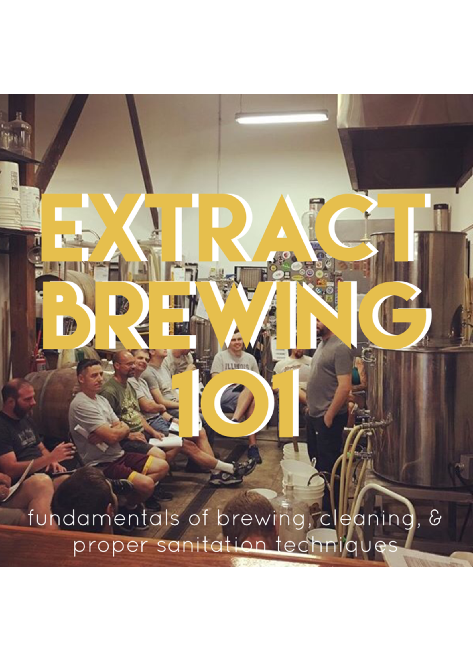 Miscellaneous CBW Class - Extract Brewing 101