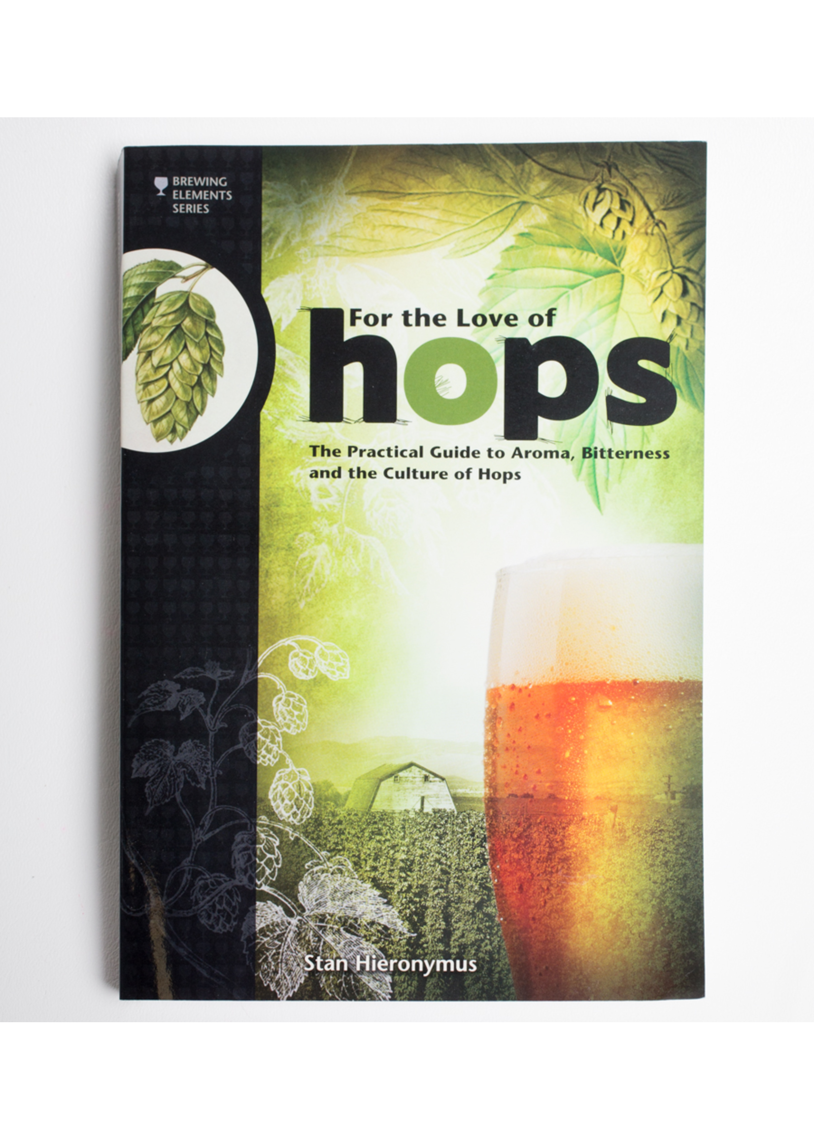 Books For The Love of Hops (Stan Hieronymus)