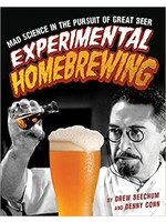 Books Experimental Homebrewing: Mad Science in the Pursuit of Great Beer