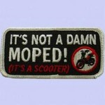 Lifestyle Patch, 'It's Not a Damn Moped'
