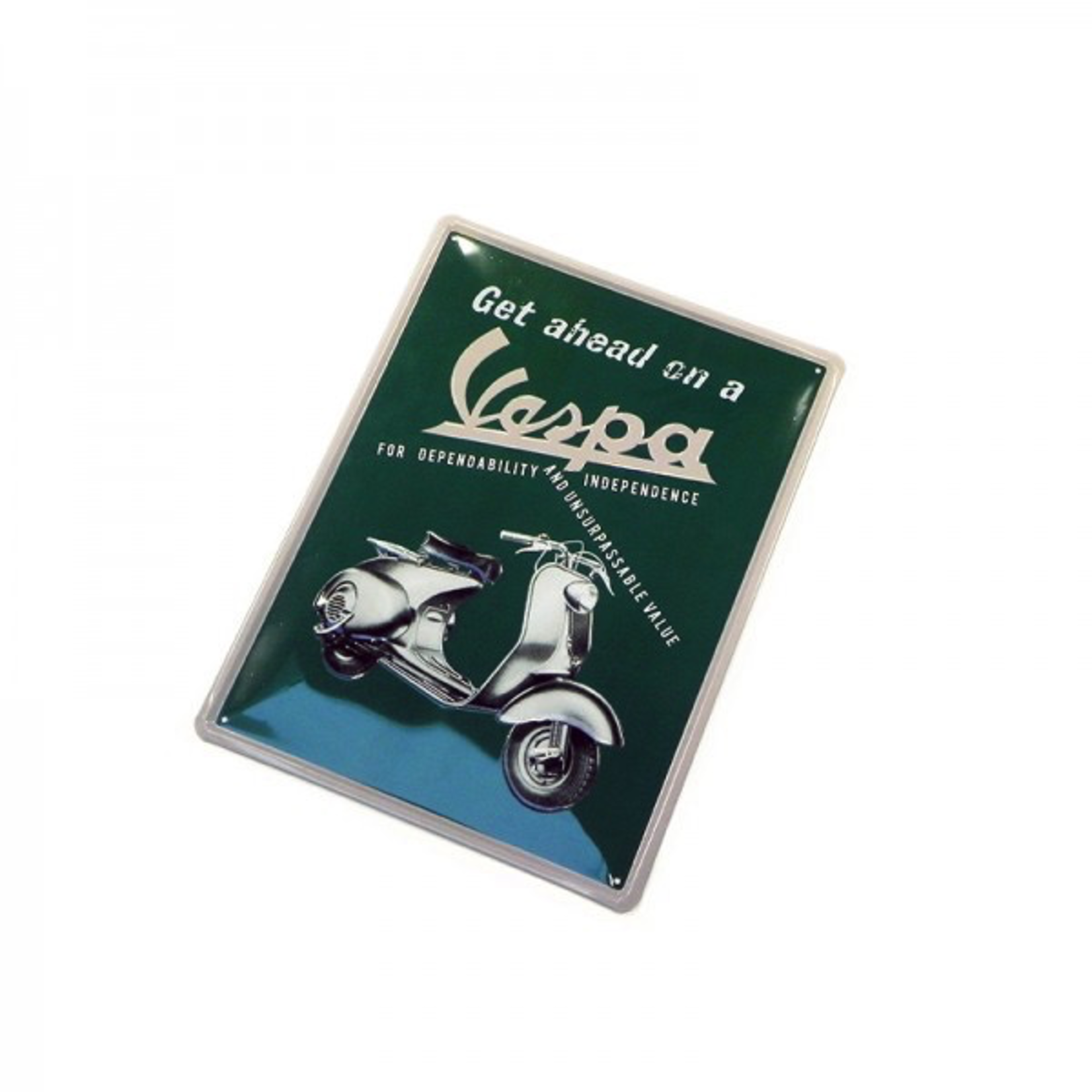 """Lifestyle Sign, Metal Embossed """"Get ahead on a Vespa"""""""