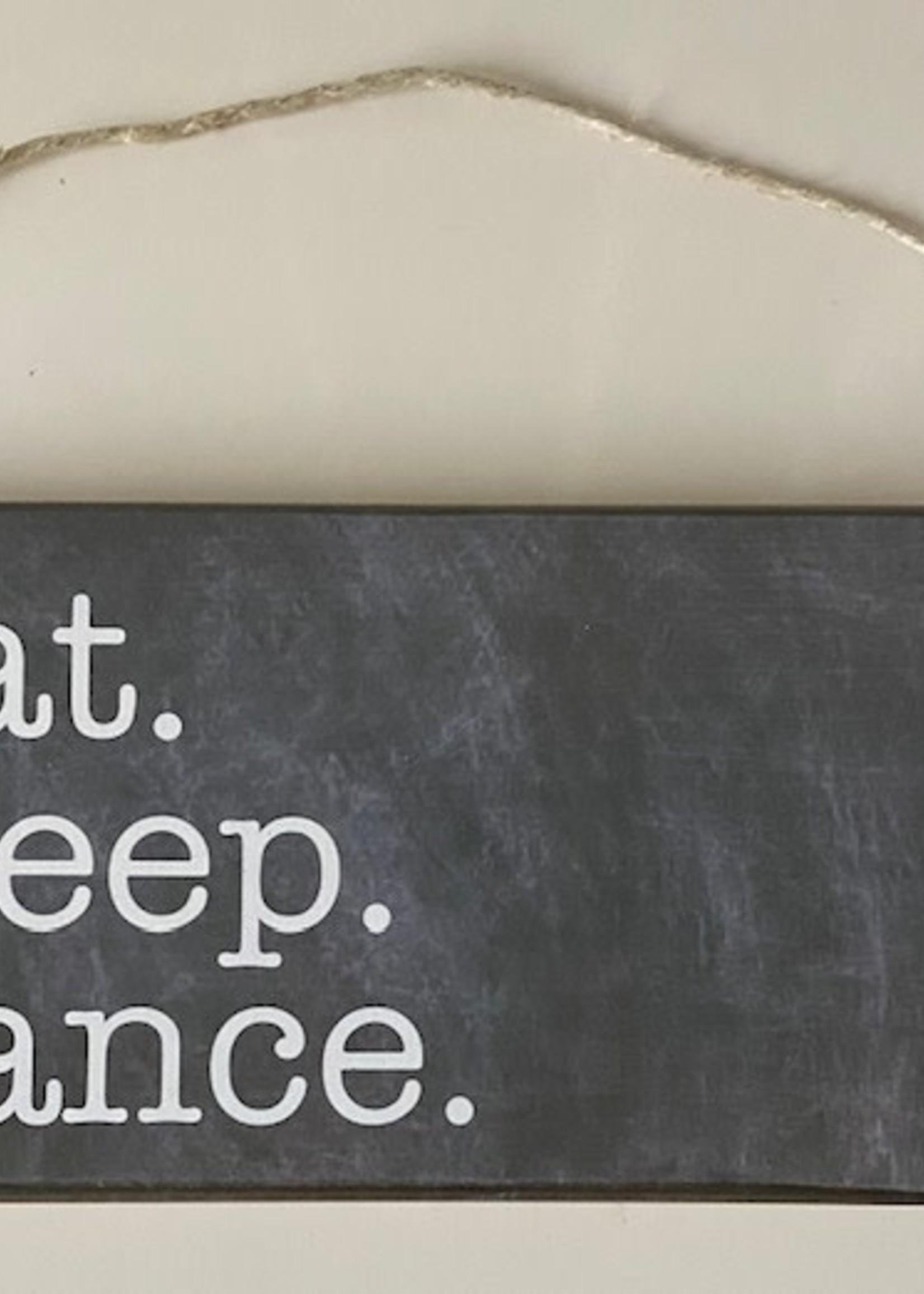 Rustic Marlin Eat. Sleep. Dance. Mini Plank