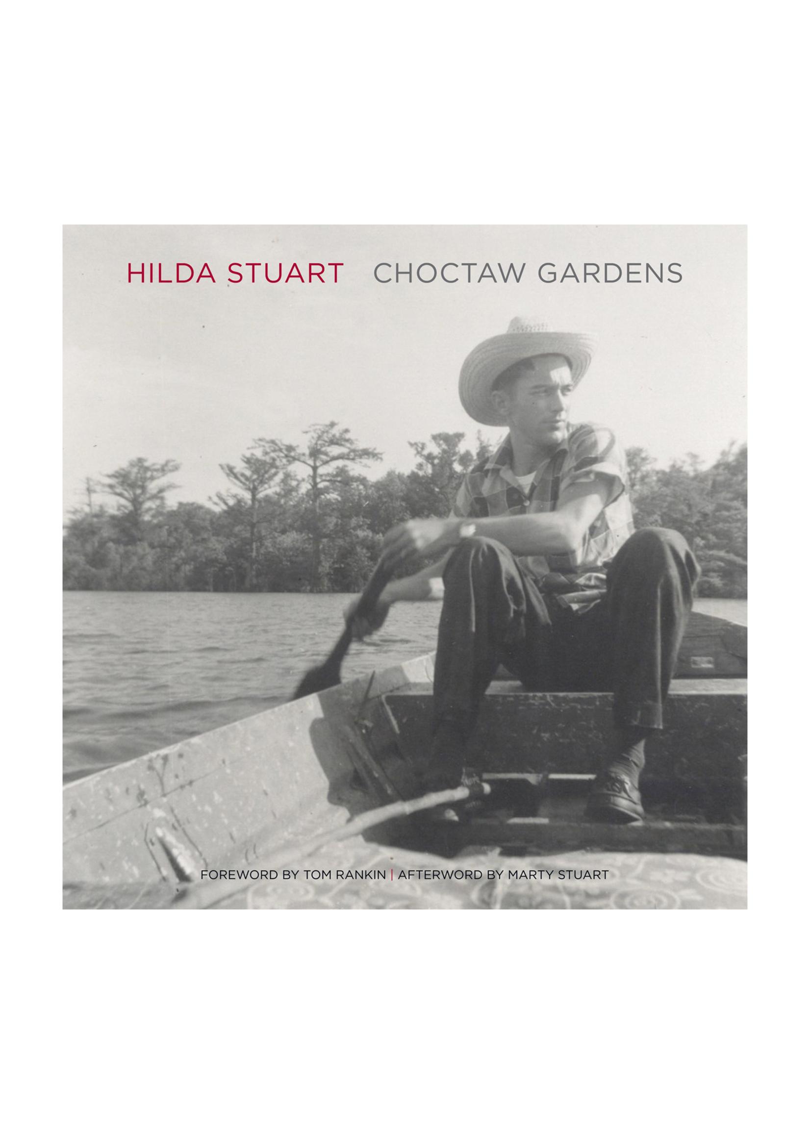 Choctaw Gardens by Hilda Stuart