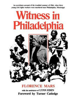 Florence Mars Witness in Philadelphia by Florence Mars