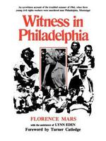 Witness in Philadelphia by Florence Mars