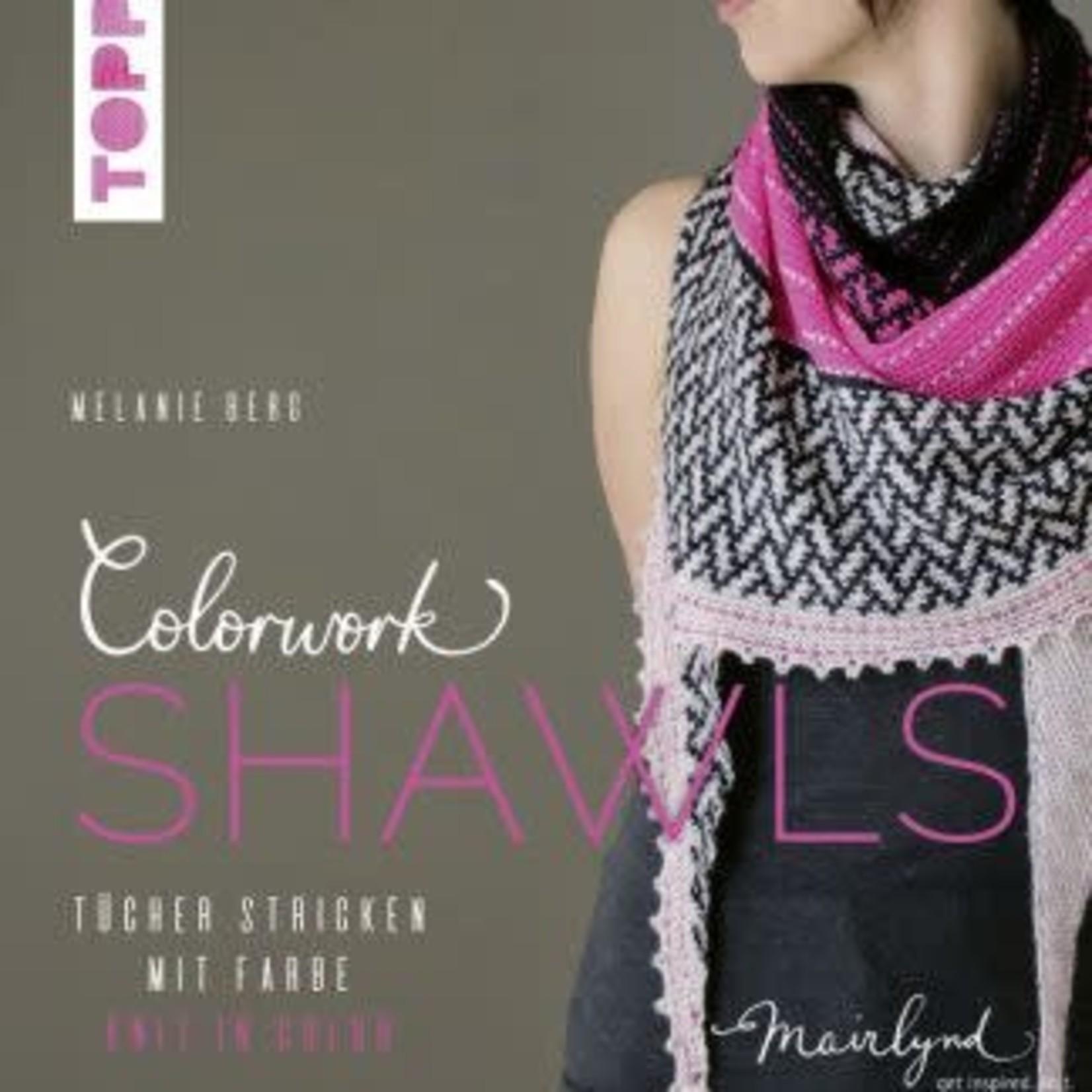 Julie Asselin Colorwork Shawls by Melanie Berg