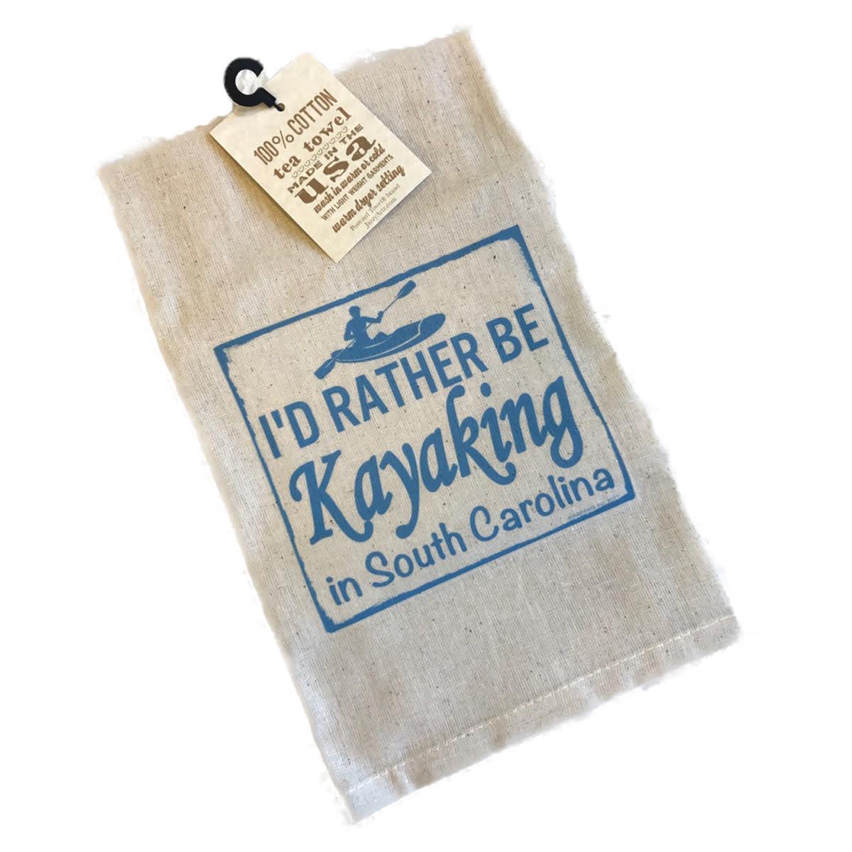 "Gift Items Tea Towel ""I'd rather be KAYAKING in South Carolina"""