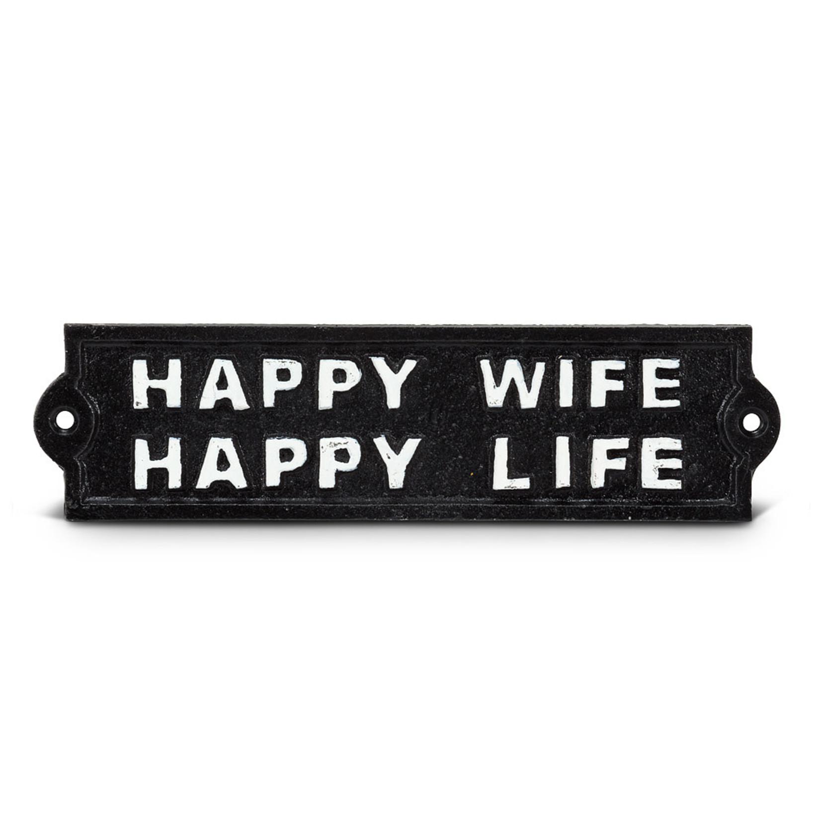 FT Pembroke Happy wife, happy life - cast iron sign