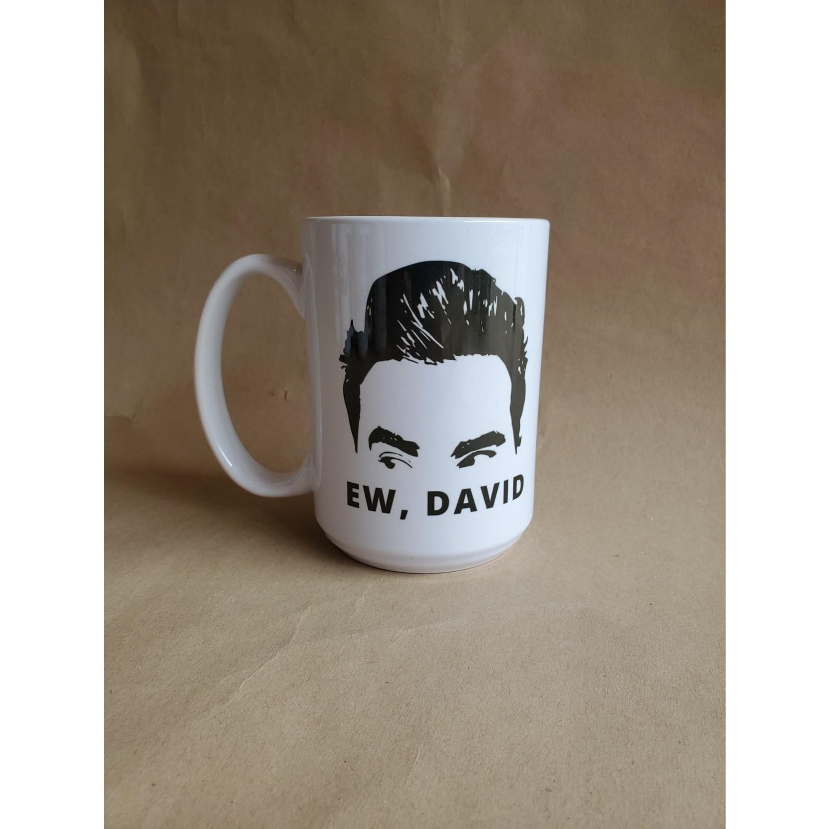 favourite things apparel Ew David mug (Schitt's Creek)
