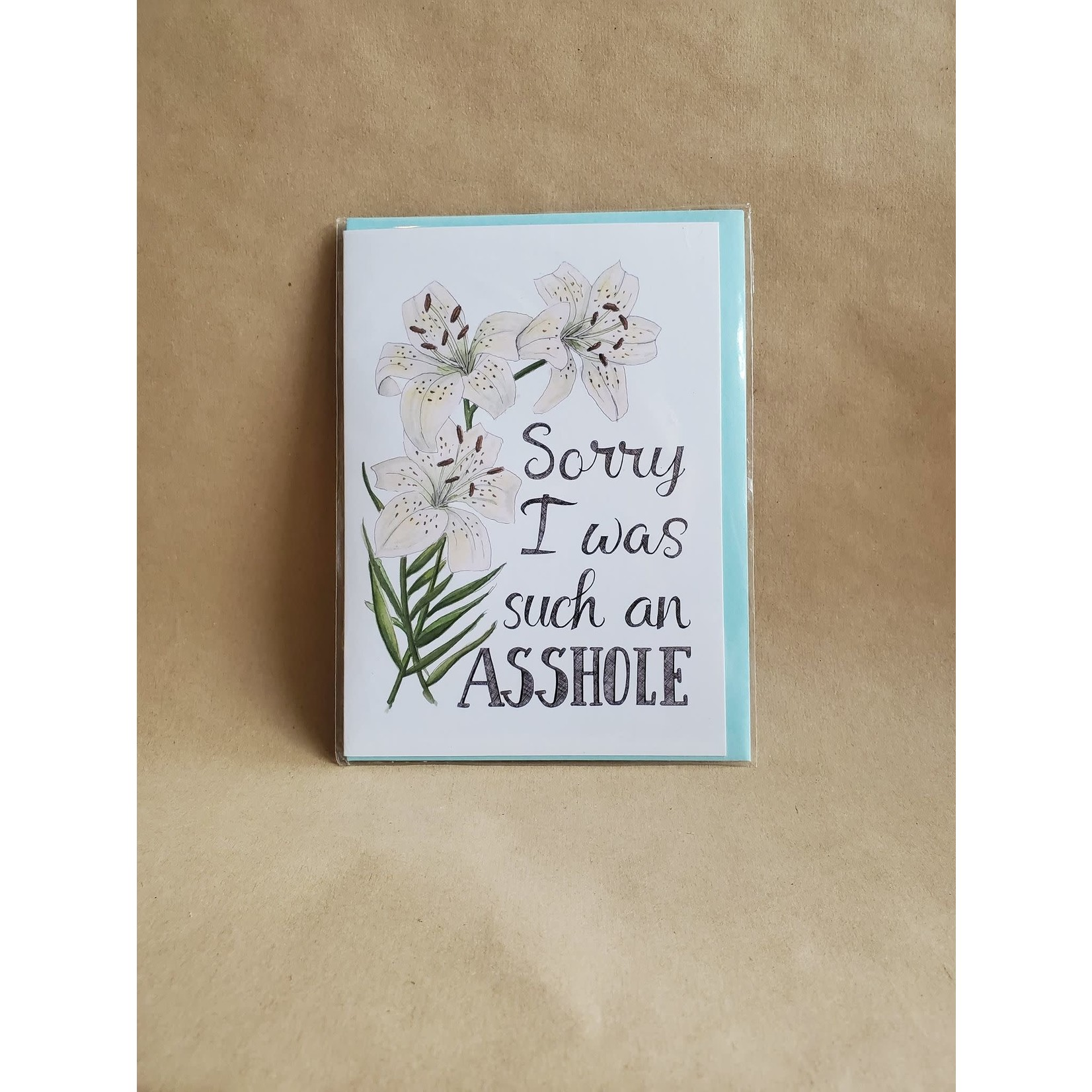 Sorry I was such an asshole card