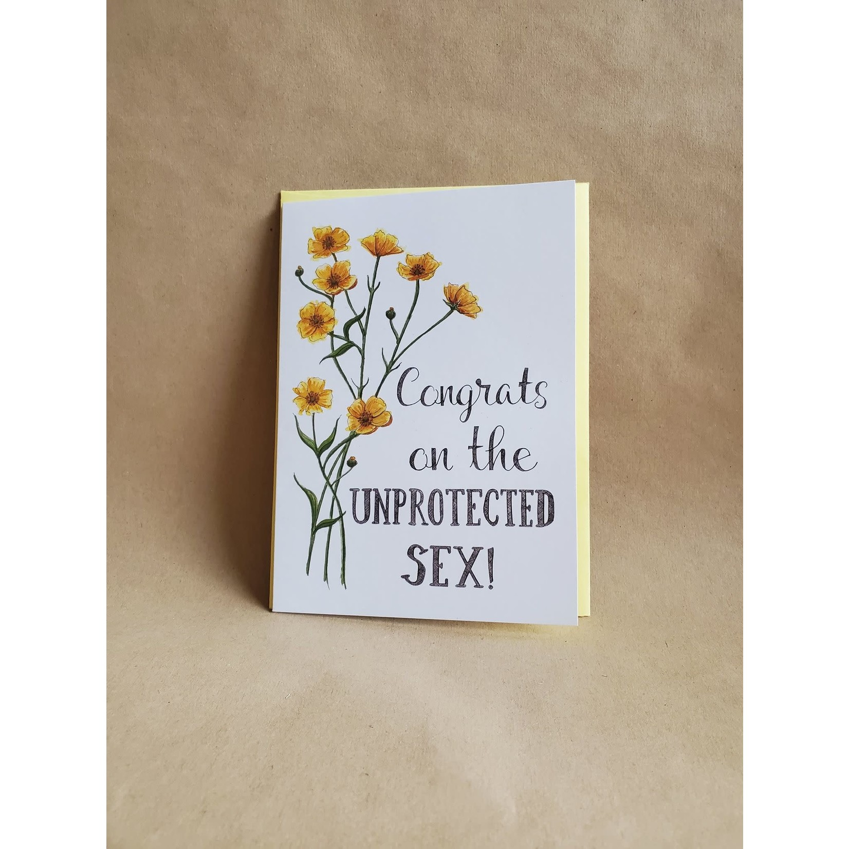 Congrats on the unprotected sex card