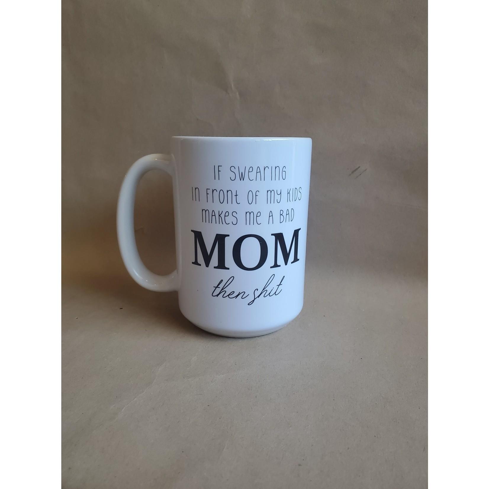 favourite things apparel If Swearing Make Me... Mug