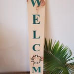 Tall Welcome Signs