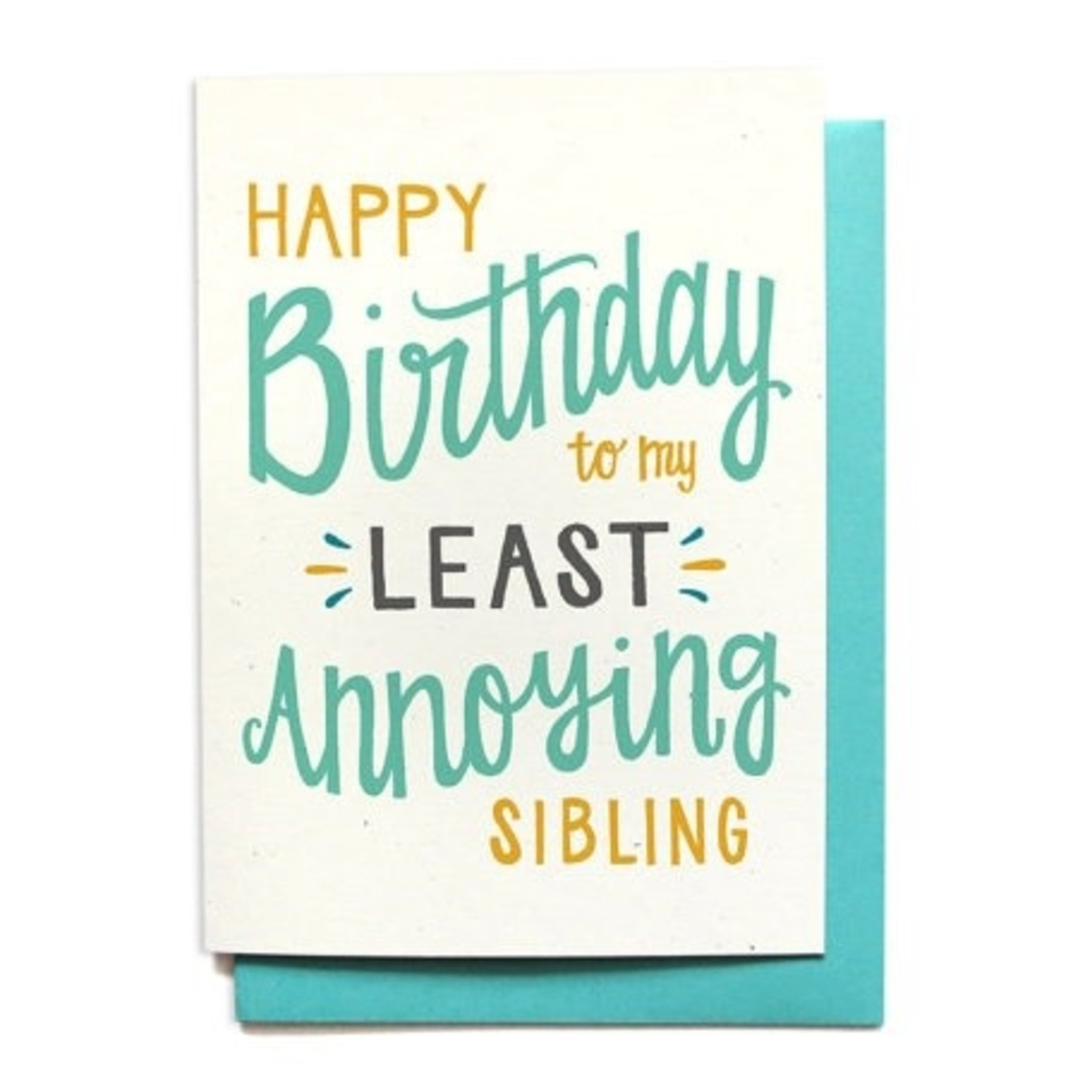 Hennel Paper Co. Happy Birthday to my Least Annoying Sibling