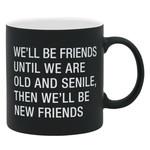 About Face Best friends until old.... mug