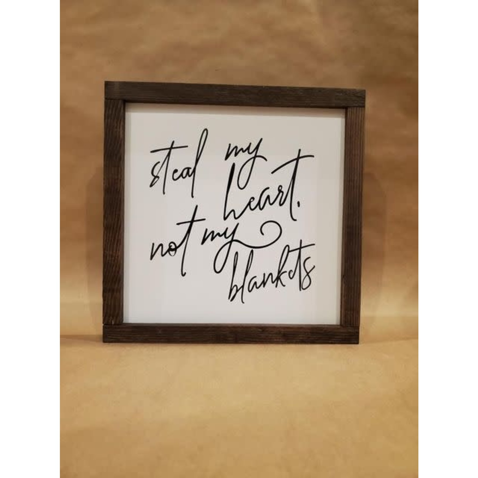 Favourite Things wood Steal my heart, not my blankets 10x10 framed sign