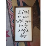 """Favourite Things wood I still fall for you everyday 12x24"""" framed sign"""