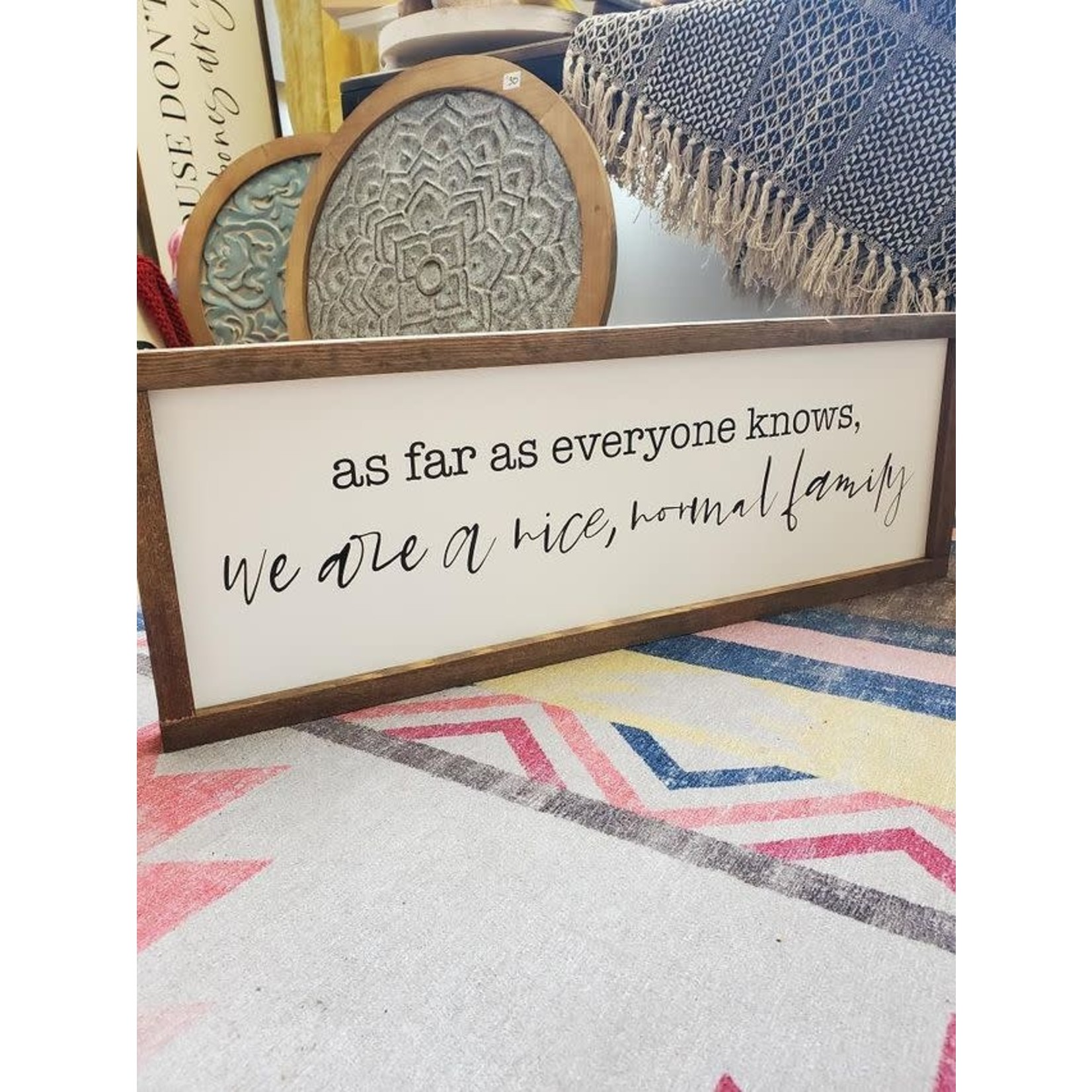 Favourite Things wood As far as anyone knows... 8x24 framed sign