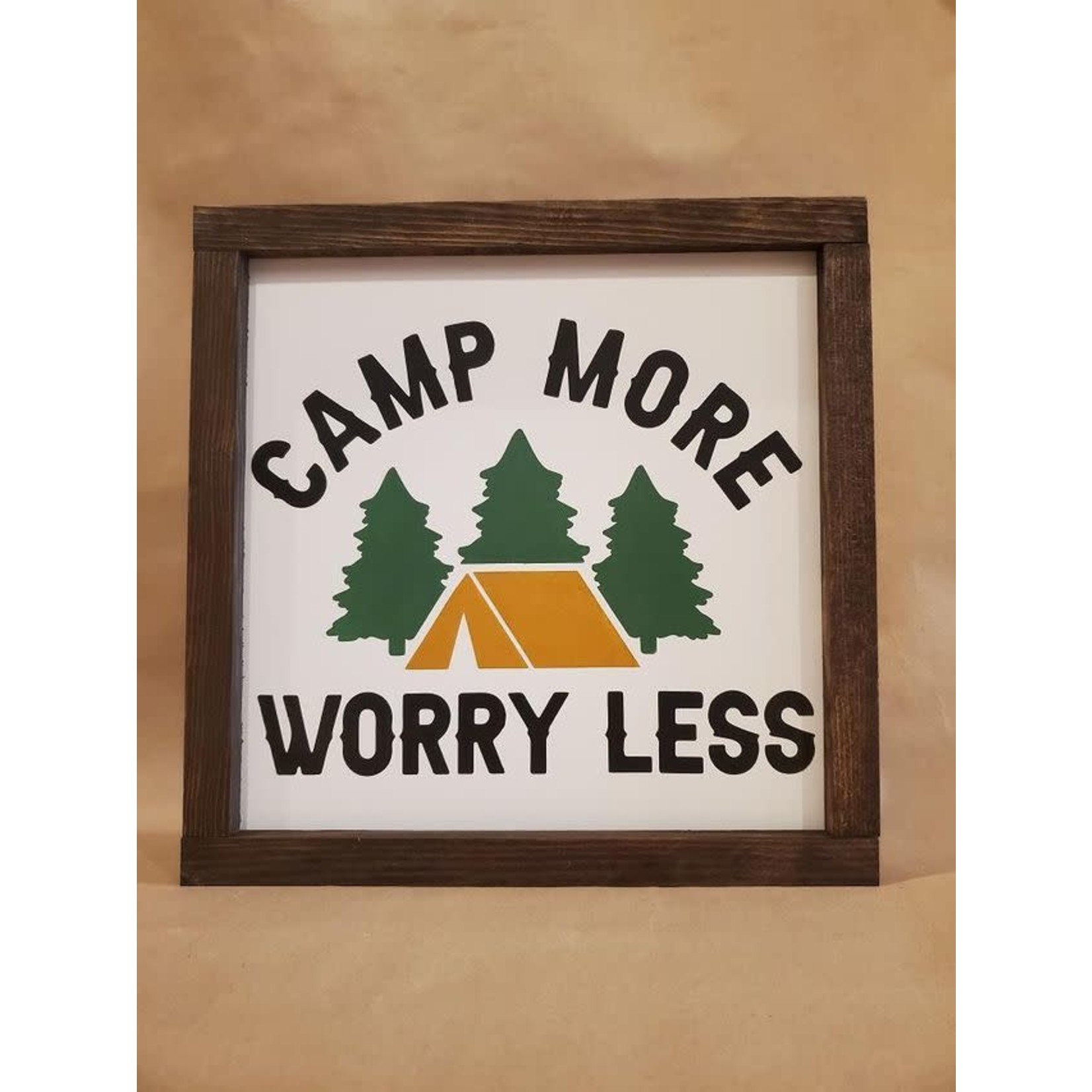 Favourite Things wood Camp more, worry less 10x10 framed sign