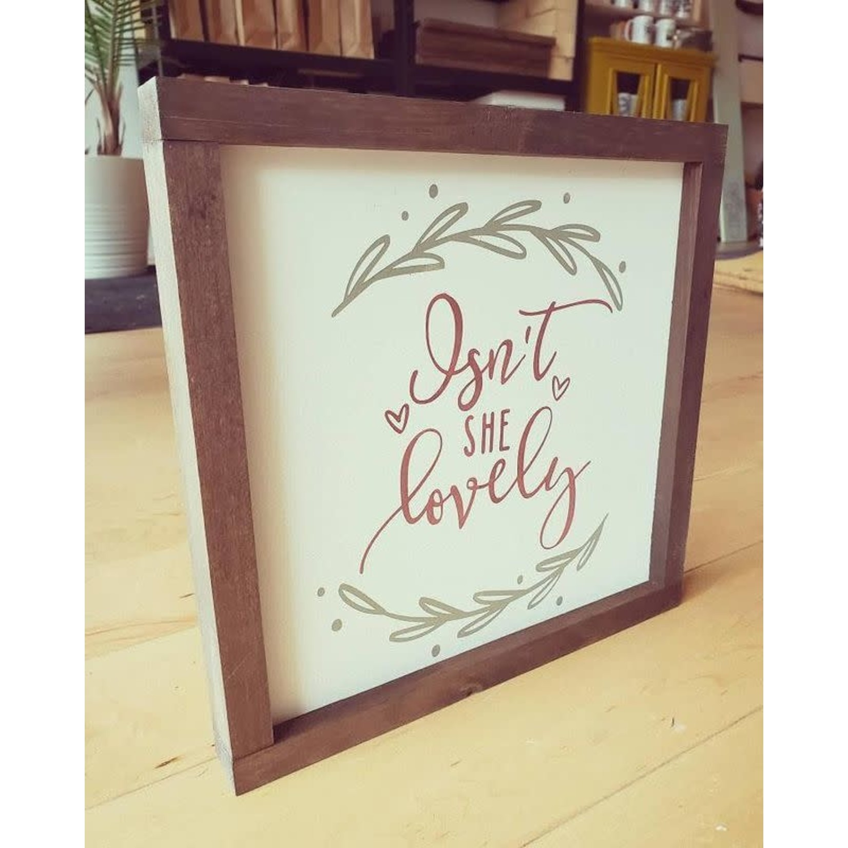 Favourite Things wood Isn't She Lovely 10x10 framed sign