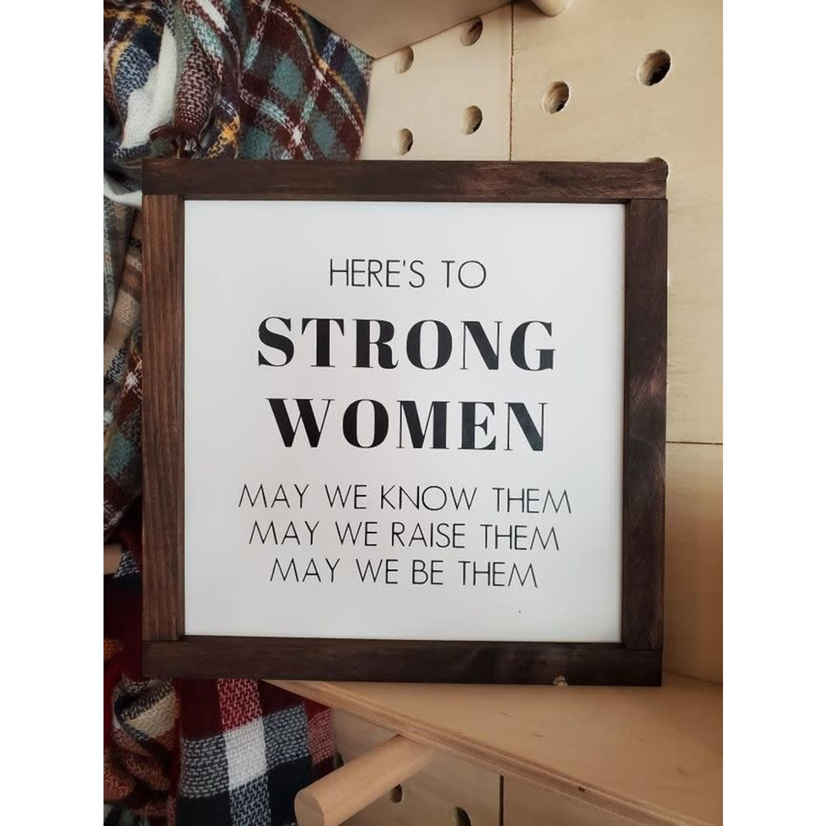 Favourite Things wood Here's to Strong Women 12x10 framed sign