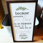Favourite Things wood Because someone we love... 12x24 framed sign