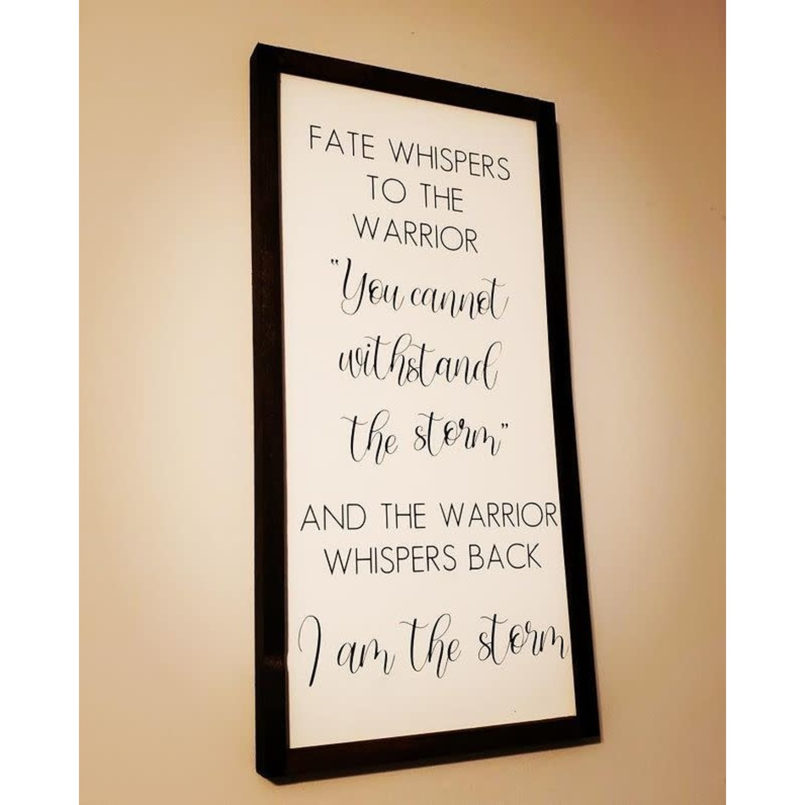Favourite Things wood Fate whispered to the... 12x24 framed sign