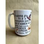 favourite things apparel Fall Shit Mug