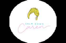 Calm Down Caren
