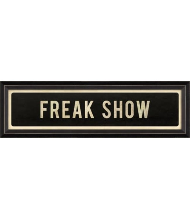 Spicher and Company Freak Show Street Sign