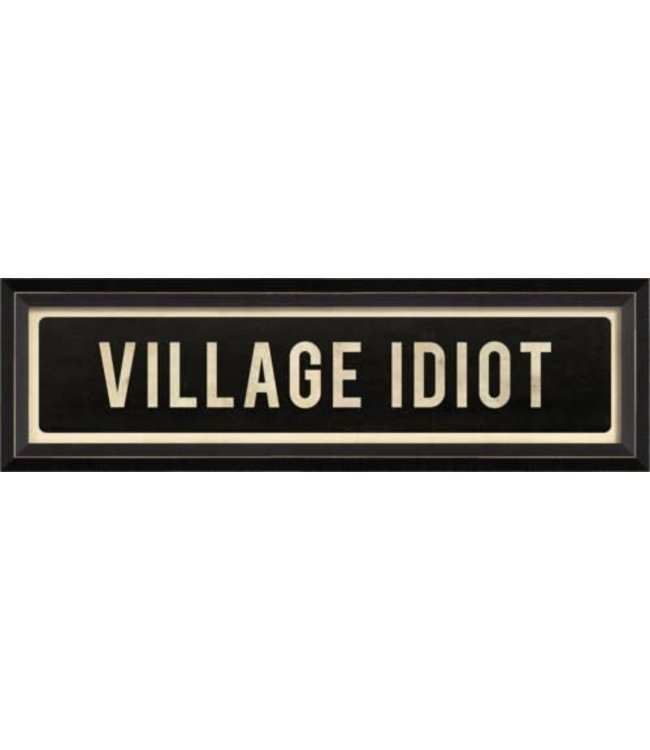 Spicher and Company Village Idiot Street Sign