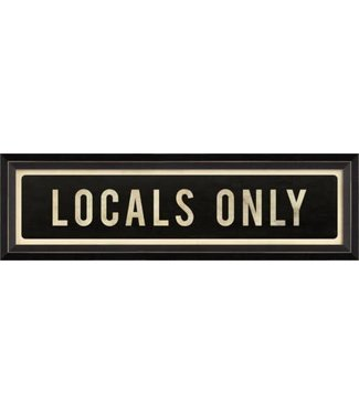 Spicher and Company Locals Only Street Sign