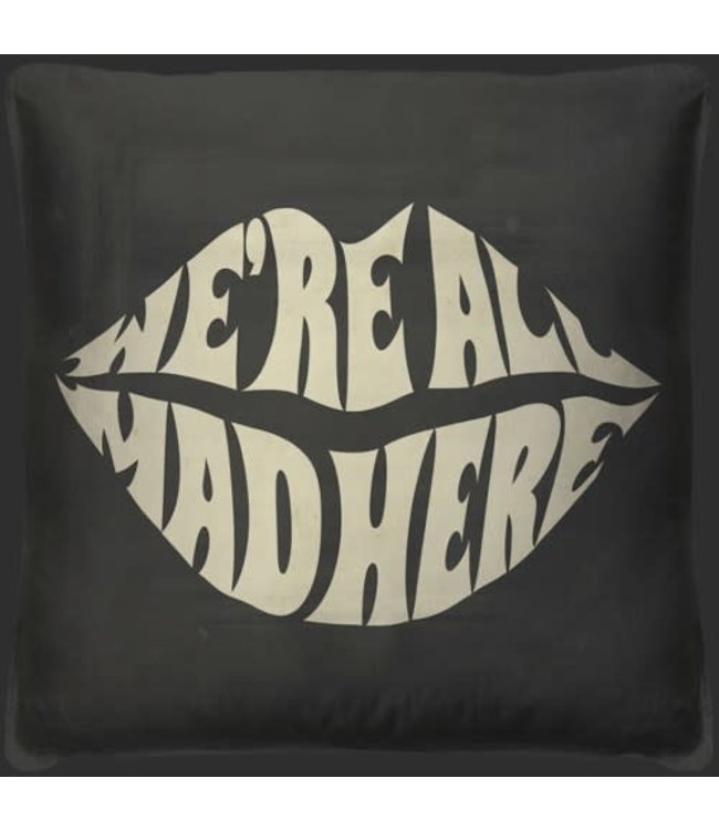 Spicher and Company We are all Mad Here Pillow