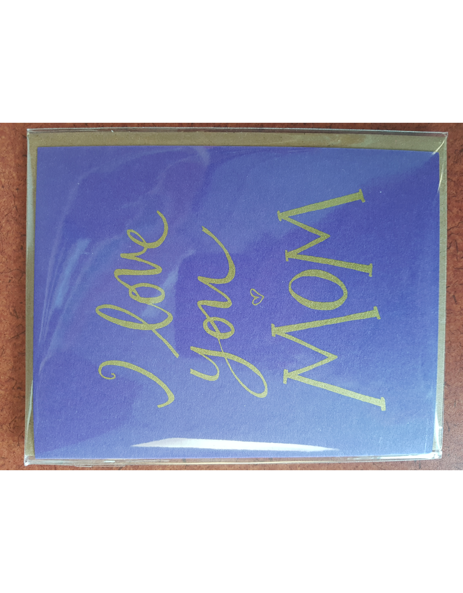 Karen Fuhr I love you MOM card