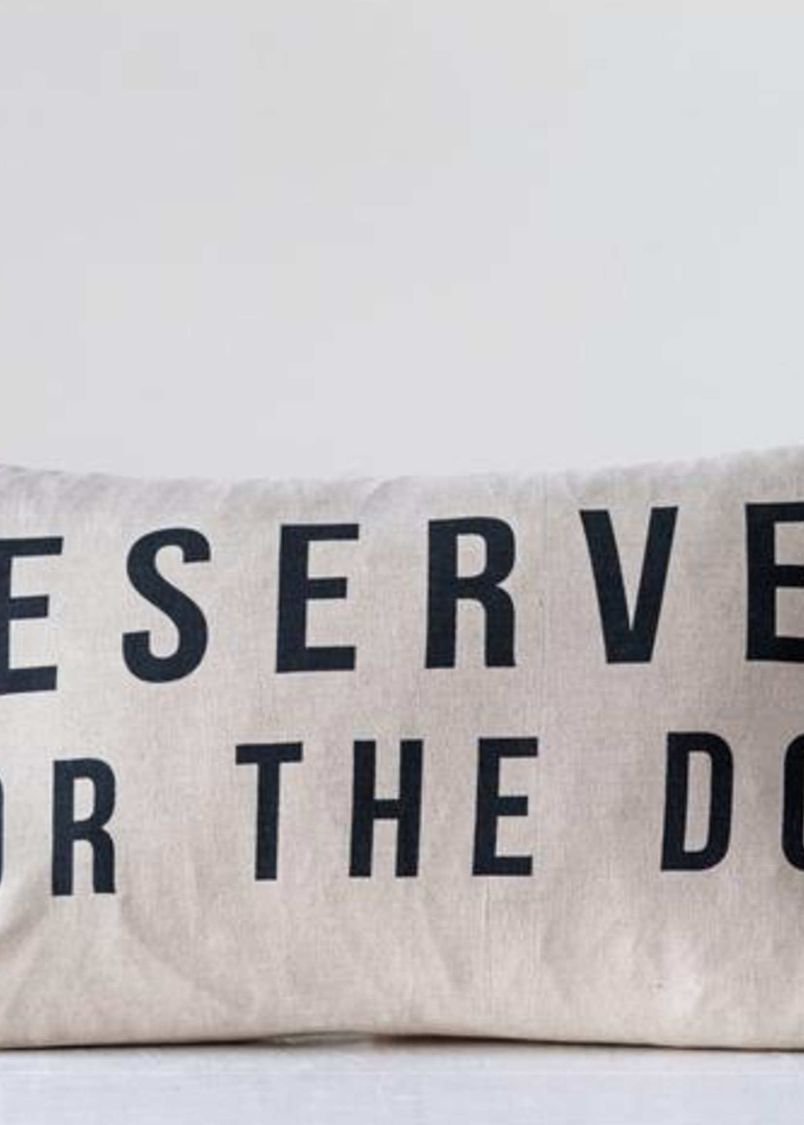 """Oxbeau """"Reserved for the Dog"""" Pillow 24x14"""