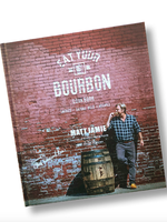 Bourbon Barrel Eat Your Bourbon Cookbook