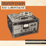 Monostereo Ray Lamontagne Monovision