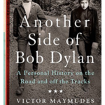 Monostereo Another Side Of Bob Dylan: A Personal History on the Road and Off the Tracks