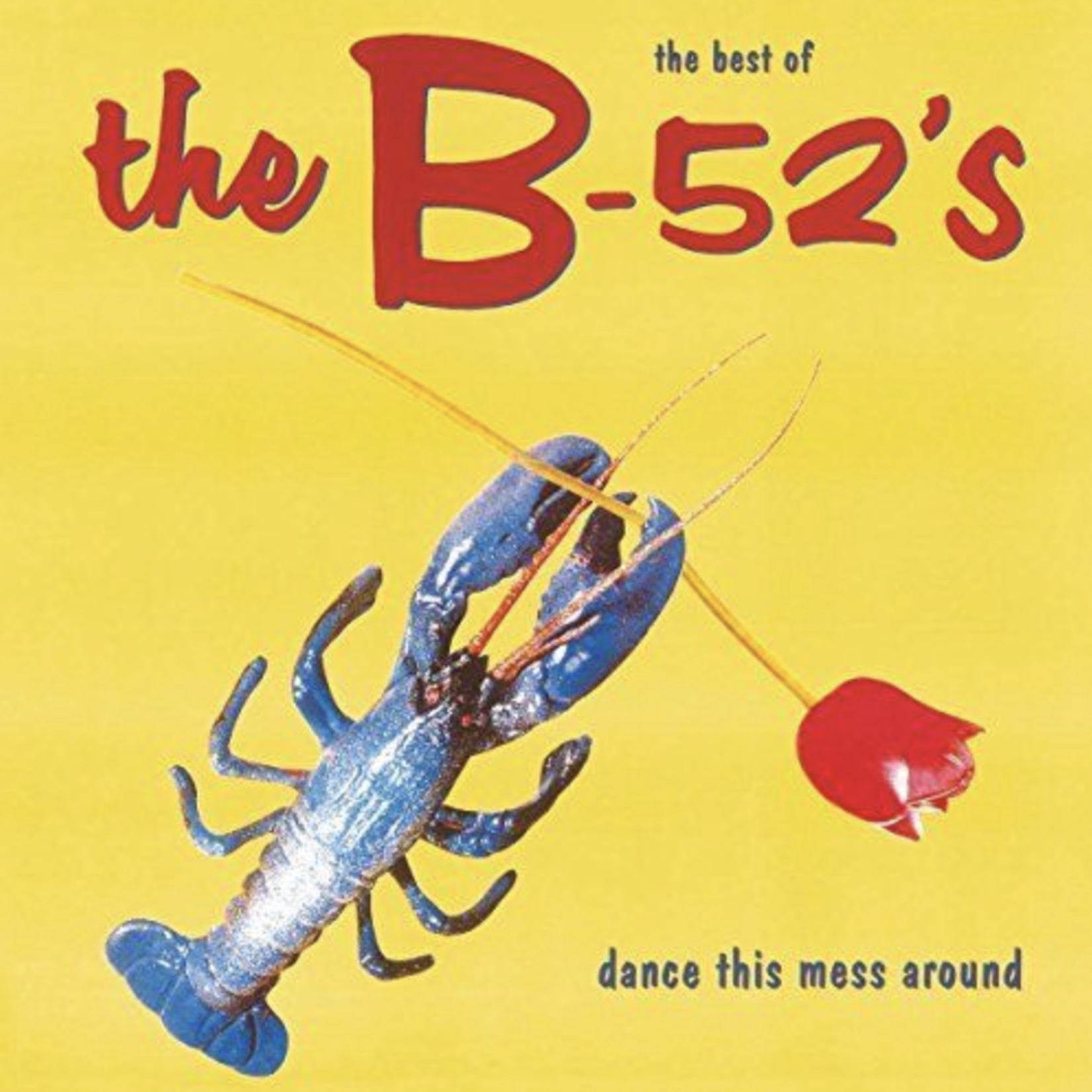 Monostereo The B-52's Dance This Mess Around: The Best Of (Import)