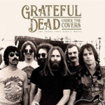 Monostereo Grateful Dead Under The Covers