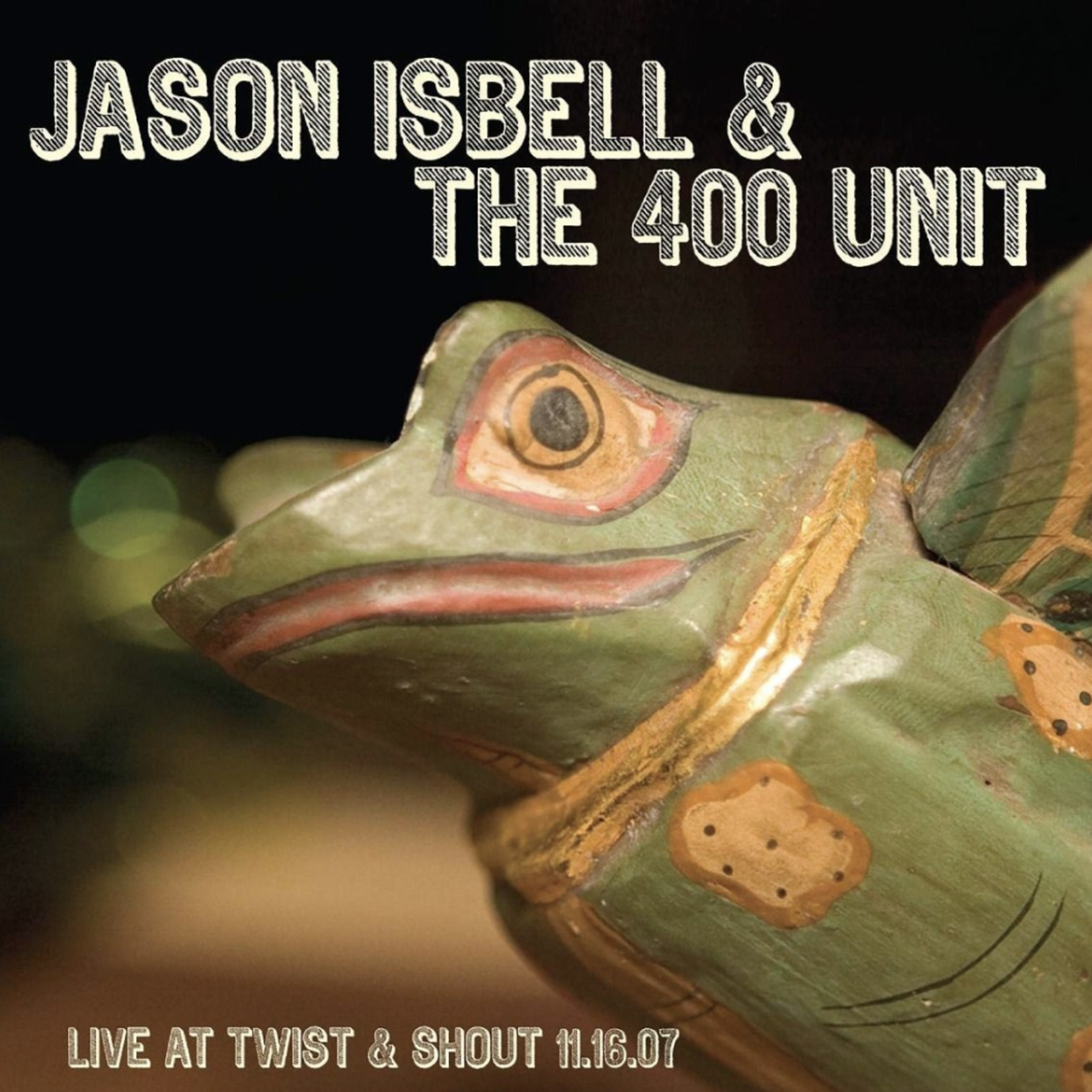 Monostereo Jason Isbell & The 400 Unit Live At Twist & Shout 11.16.07