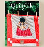 Quiltfolk Quiltfolk Magazine Issue 13 Minnesota