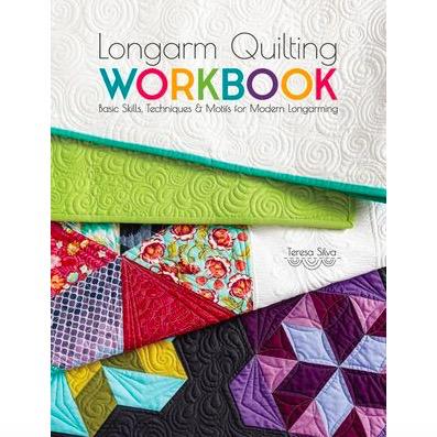 F+W Media Longarm Quilting Workbook by Teresa Silva