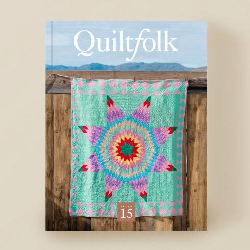 Quiltfolk Quiltfolk Magazine Issue 15 Nevada
